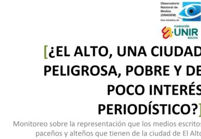 ¿El Alto, una ciudad peligrosa, pobre y de poco interés periodístico?