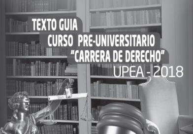 Texto guía curso pre-universitario carrera de Derecho UPEA 2018